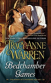 Bedchamber Games (Rakes of Cavendish Square) by [Warren, Tracy Anne]