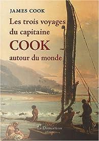 Les trois voyages du capitaine Cook autour du monde par James Cook