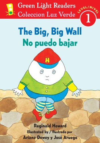The No puedo bajar/Big, Big Wall (Green Light Readers Level 1) (Spanish and English ()