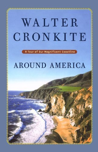 Around America: A Tour of Our Magnificent Coastline by Walter Cronkite - Mall Coastline