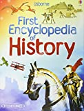 First Encyclopedia of History (Usborne First Encyclopedia)