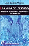 img - for Los Hilos del Desorden (Spanish Edition) book / textbook / text book