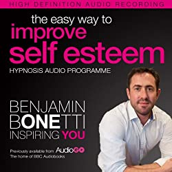 The Easy Way to Improve Self Esteem with Hypnosis