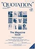 """QUOTATION"" Worldwide Creative Journal no.21 ([テキスト])"