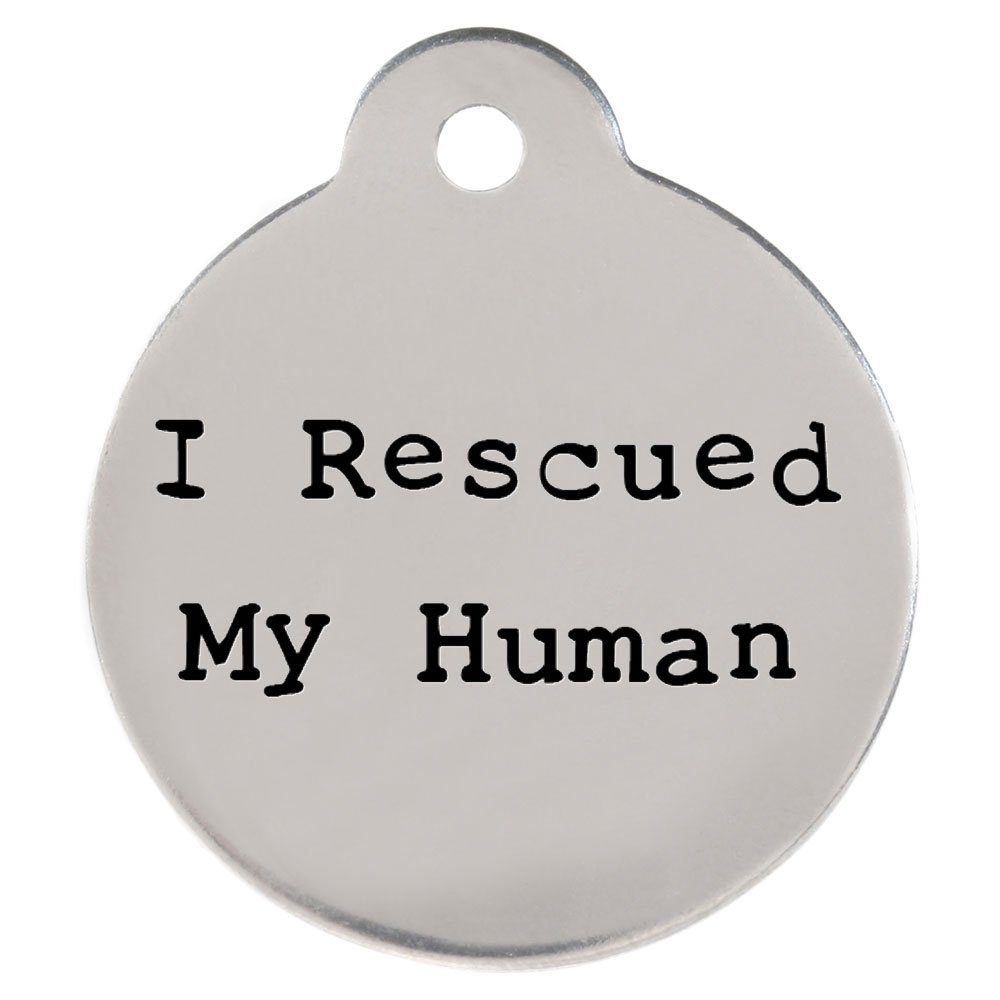 ''I Rescued My Human'' DogSpeak Pet ID Tag - Funny Personalized Laser Engraved Stainless Steel with Free S-Hook and Split Ring