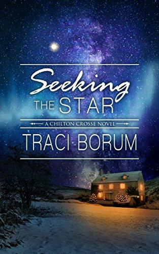 Seeking the Star (Chilton Crosse Book 3) by [Borum, Traci]