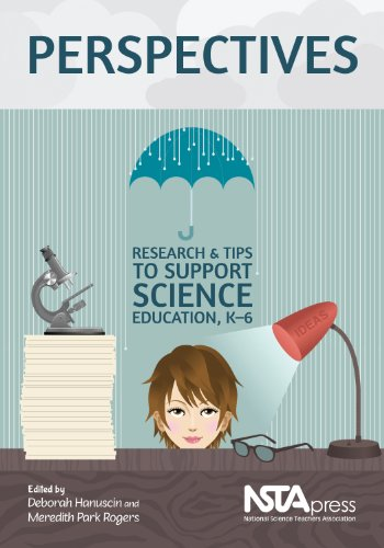 Perspectives: Research and Tips to Support Science Education. K 6 - PB334X