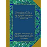 Proceedings of the ... Annual Convention of the National Association of Life Underwriters, Volume 19