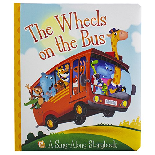 The Wheels on the Bus A Sing-Along Storybook