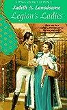 Legion's Ladies (Zebra Regency Romance) by Judith Lansdowne (1996-11-01)