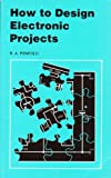 img - for How to Design Electronic Projects book / textbook / text book