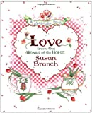 Love from the Heart of the Home: A Keepsake Book