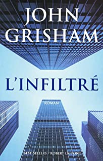 L'infiltré : roman, Grisham, John