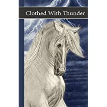Clothed With Thunder (Sonrise Stable #3)