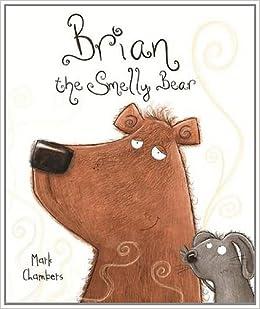 Brian the Smelly Bear (Bonney Press Series 2): Amazon.co.uk ...