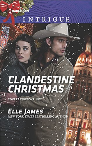Clandestine Christmas (Covert Cowboys, Inc. Book 8)