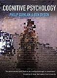 Cognitive Psychology, Philip Quinlan and Ben Dyson, 0131298100