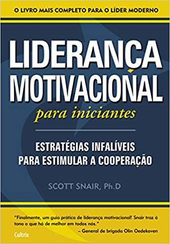 Liderança Motivacional Para Iniciantes Em Portuguese Do
