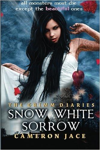 Snow White Sorrow The Grimm Diaries Amazonde Cameron Jace