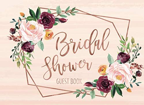 Bridal Shower Guest Book: Pink Blush And Rose Gold Geometric Floral Guest Book And Gift Recorder