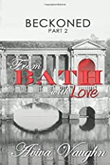 BECKONED, Part 2: From Bath with Love Paperback