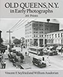 Old Queens, N.Y., in Early Photographs: 261 Prints (New York City)