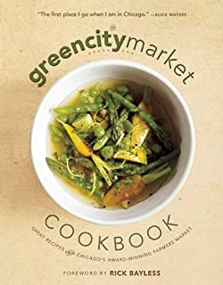 The chicago homegrown cookbook local food local restaurants local the green city market cookbook great recipes from chicagos award winning farmers market forumfinder Gallery
