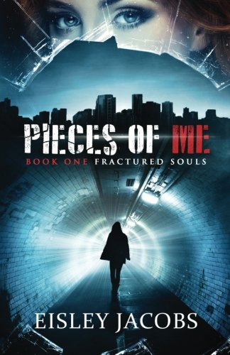 Pieces of Me (Fractured Souls)