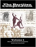 The Bartitsu Compendium, Volume 1: History and the Canonical Syllabus (Perfect Paperback)