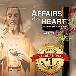 Affairs of the Heart - God's Messages to the World