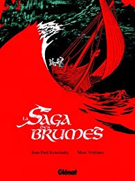 La saga des brumes par Marc Vedrines