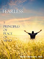Fearless: 7 Principles of Peace of Mind (English Edition)