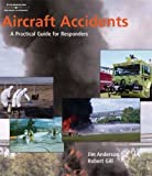 img - for Aircraft Accidents: A Practical Guide for Responders book / textbook / text book