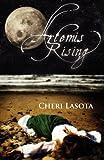 Artemis Rising, Cheri Lasota, 0985146303