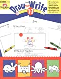 Draw... Then Write, Grades 1-3, Evan-Moor, 1557997314