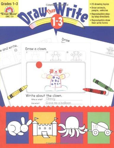 amazon com draw then write grades 1 3 0023472007315 evan moor