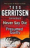 Never Say Die: Never Say Die / Presumed Guilty