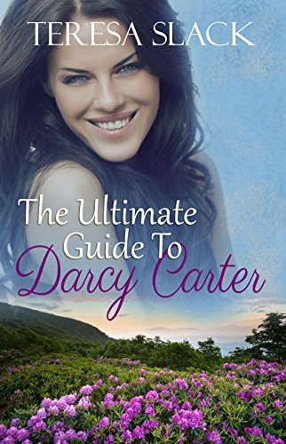 The Ultimate Guide to Darcy Carter: An Inspirational Christian Romance Novel ()