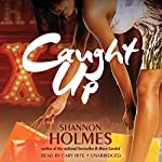 Caught Up | Shannon Holmes