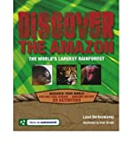 img - for Discover the Amazon: The World's Largest Rainforest (Discover Your World) book / textbook / text book