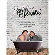 Les p'tites pas possibles (French Edition)