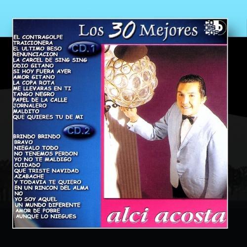Alci Acosta - SI HOY FUERA AYER Lyrics - Zortam Music