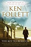 The Key to Rebecca by Ken Follett front cover