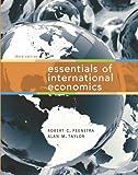 Essentials of International Economics, Robert C. Feenstra and Alan M. Taylor, 142927851X