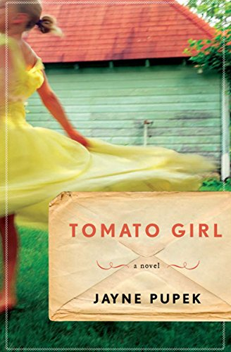 Tomato Girl: A Novel -