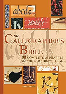 The Calligrapher's Bible: 100 Complete Alphabets and How to Draw Them (0764156152) | Amazon Products
