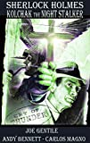 Sherlock Holmes & Kolchak The Night Stalker: Cry Of Thunder