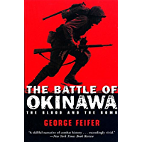 The Battle of Okinawa: The Blood and the Bomb (English Edition)