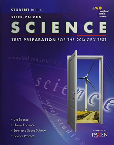 Steck-Vaughn GED: Test Preparation Student Edition Science 2014