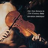 17世紀イタリアのトリオ・ソナタ (The Trio Sonata in 17th-Century Italy / London Baroque) [輸入盤]